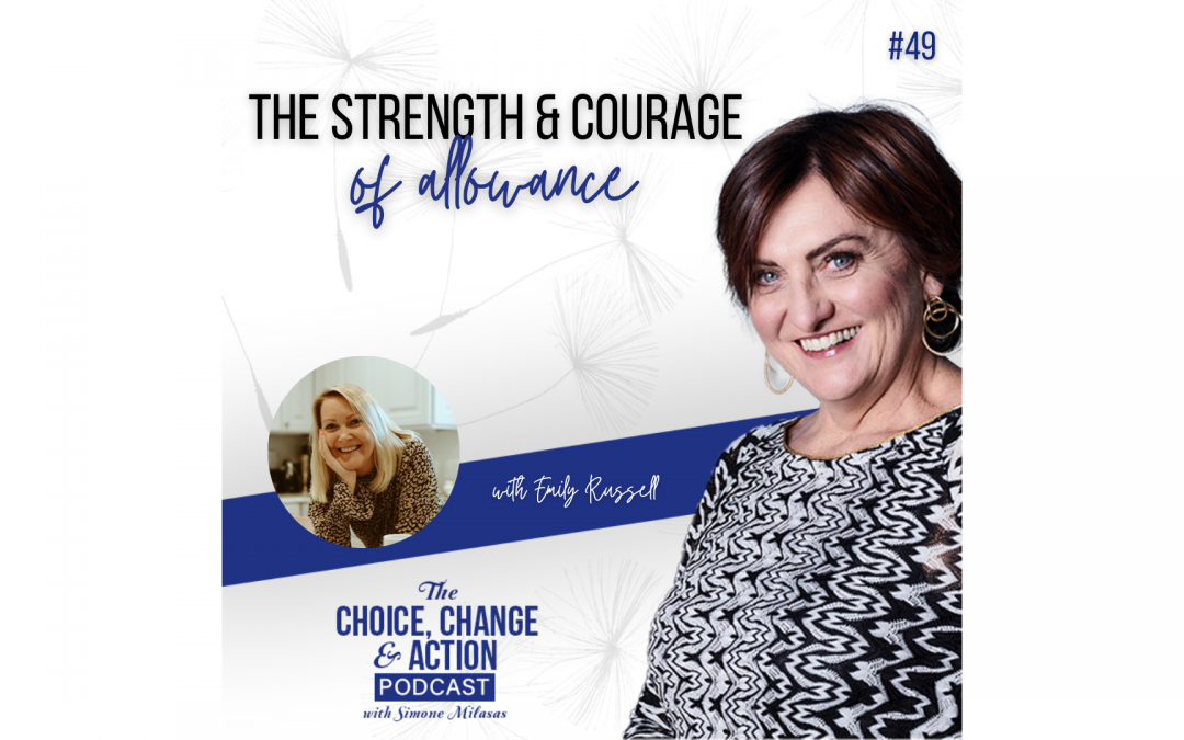 49. The Strength & Courage of Allowance