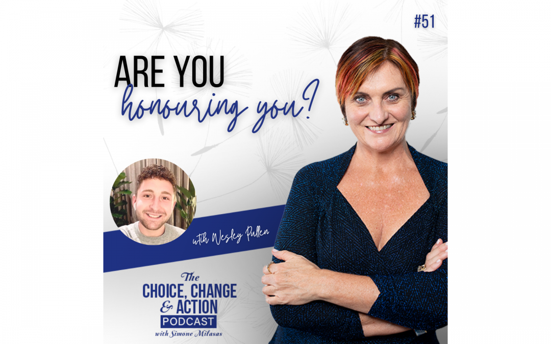 Episode 51: Are You Honouring You?