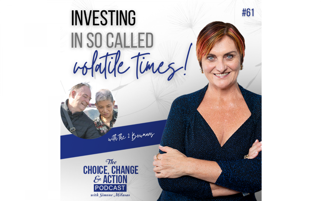 61. Investing In So Called Volatile Times!